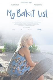 My Bakit List 2019 en Streaming HD Gratuit !