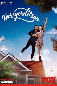 Her Yerde Sen 2019 en Streaming HD Gratuit !