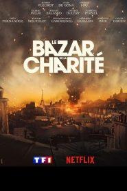 Le bazar de la charité 2019 en Streaming HD Gratuit !