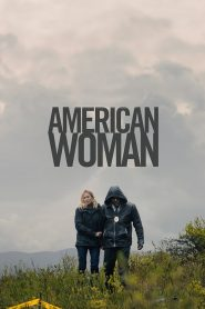 American Woman 2019 en Streaming HD Gratuit !