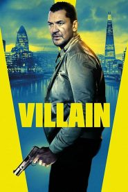 Villain 2020 en Streaming HD Gratuit !