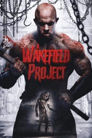 A Wakefield Project 2019 en Streaming HD Gratuit !