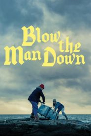 Blow the Man Down 2019 en Streaming HD Gratuit !