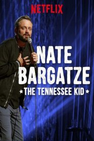 Nate Bargatze: The Tennessee Kid 2019 en Streaming HD Gratuit !