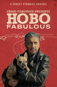 Craig Ferguson Presents: Hobo Fabulous 2019 en Streaming HD Gratuit !