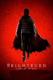 Brightburn – L'enfant du mal 2019 en Streaming HD Gratuit !