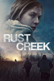 Rust Creek 2019 en Streaming HD Gratuit !