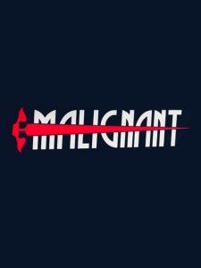Malignant 2020 en Streaming HD Gratuit !