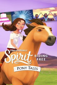 Spirit Riding Free: Pony Tales 2019 en Streaming HD Gratuit !