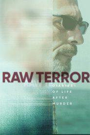 Raw Terror 2020 en Streaming HD Gratuit !