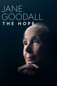 Jane Goodall: The Hope 2020 en Streaming HD Gratuit !