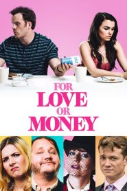 For Love or Money 2020 en Streaming HD Gratuit !