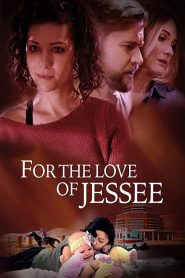 For the Love of Jessee 2020 en Streaming HD Gratuit !