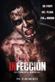 Infección 2019 en Streaming HD Gratuit !
