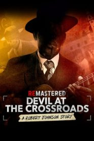 ReMastered: Devil at the Crossroads 2019 en Streaming HD Gratuit !