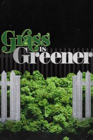Grass is Greener 2019 en Streaming HD Gratuit !
