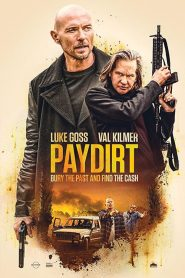 Pay Dirt 2020 en Streaming HD Gratuit !