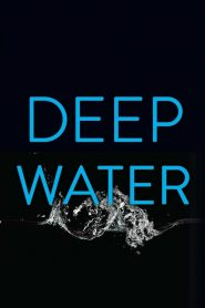 Deep Water 2020 en Streaming HD Gratuit !