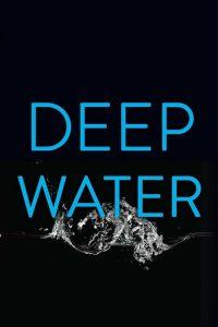 Deep Water 2020 en Streaming HD Gratuit !