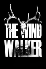 The Wind Walker 2020 en Streaming HD Gratuit !