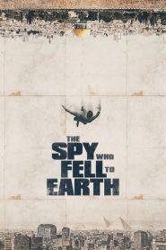 The Spy Who Fell to Earth 2019 en Streaming HD Gratuit !