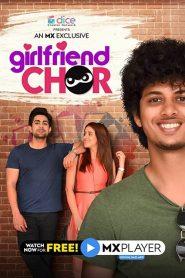 Girlfriend Chor 2020 en Streaming HD Gratuit !