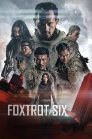 Foxtrot Six 2019 en Streaming HD Gratuit !