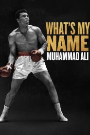What's My Name : Muhammad Ali 2019 en Streaming HD Gratuit !