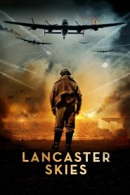 Lancaster Skies 2019 en Streaming HD Gratuit !