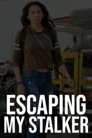 Escaping My Stalker 2020 en Streaming HD Gratuit !