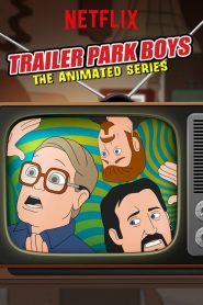 Trailer Park Boys: The Animated Series 2019 en Streaming HD Gratuit !