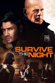 Survive the Night 2020 en Streaming HD Gratuit !