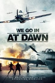 We go in at Dawn 2020 en Streaming HD Gratuit !