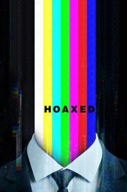 Hoaxed 2019 en Streaming HD Gratuit !