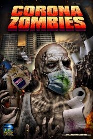 Corona Zombies 2020 en Streaming HD Gratuit !