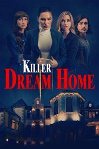 Killer Dream Home 2020 en Streaming HD Gratuit !