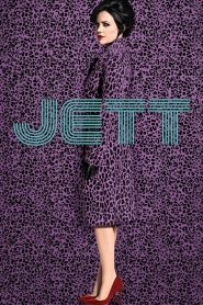 Jett 2019 en Streaming HD Gratuit !