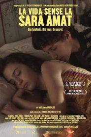 La vida sense la Sara Amat 2019 en Streaming HD Gratuit !