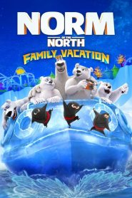 Norm of the North : Family Vacation 2020 en Streaming HD Gratuit !