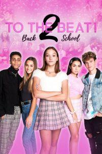 To the Beat! Back 2 School 2020 en Streaming HD Gratuit !