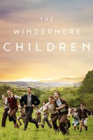 The Windermere Children 2020 en Streaming HD Gratuit !