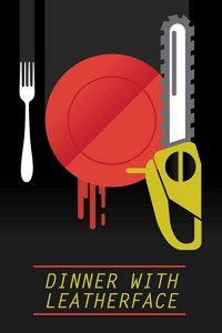 Dinner with Leatherface 2020 en Streaming HD Gratuit !