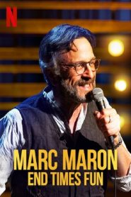 Marc Maron: End Times Fun 2020 en Streaming HD Gratuit !