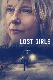 Lost Girls 2020 en Streaming HD Gratuit !