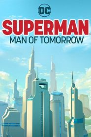 Superman: Man of Tomorrow 2020 en Streaming HD Gratuit !