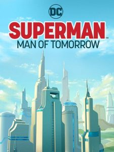 Superman: Man of Tomorrow 2020 en Streaming HD Gratuit !
