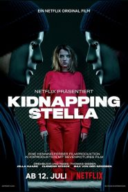Kidnapping Stella 2019 en Streaming HD Gratuit !