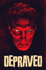 Depraved 2019 en Streaming HD Gratuit !