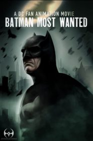 Batman: Most Wanted 2020 en Streaming HD Gratuit !
