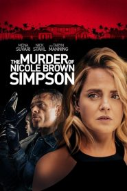 The Murder of Nicole Brown Simpson 2020 en Streaming HD Gratuit !